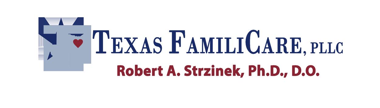 Texas FamiliCare - Dr. Robert A. Strzinek